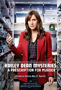 Primary photo for Hailey Dean Mysteries: A Prescription for Murder