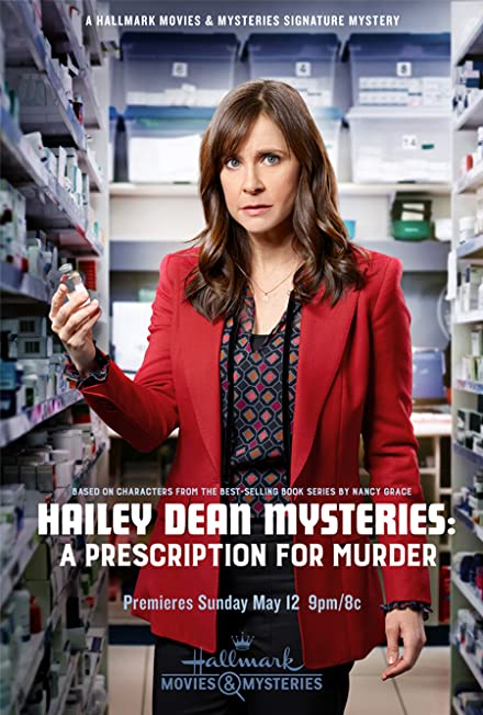 Film: Hailey Dean Mysteries 5: A Prescription for Murder