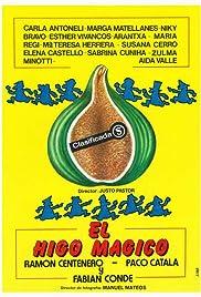 El Higo mágico Poster