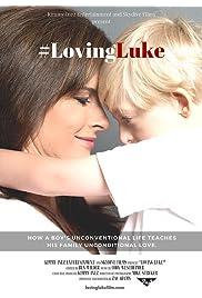 #LovingLuke