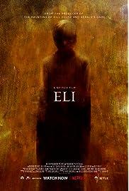 Eli (2019) film en francais gratuit