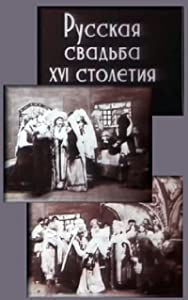 Downloaded movie quality Russkaya svadba XVI stoletiya none [UltraHD]