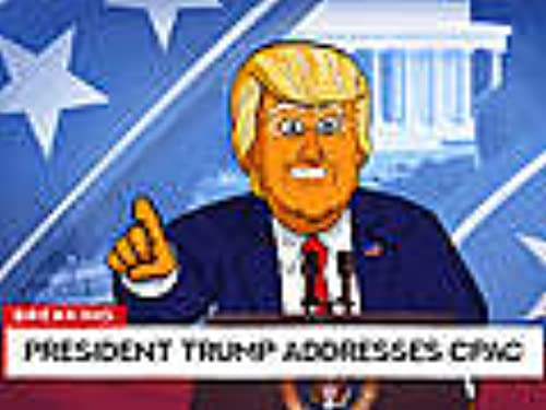 Our Cartoon President Addresses CPAC