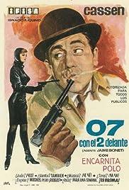 07 con el 2 delante (Agente: Jaime Bonet) Poster