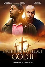 Nothing Without GOD 2 Poster