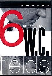 W.C. Fields: 6 Short Films Poster