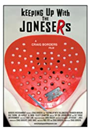 Keeping Up with the Jonesers Poster