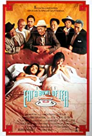 Eat a Bowl of Tea (1990) Poster - Movie Forum, Cast, Reviews