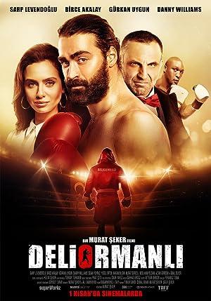 Where to stream Deliormanli