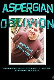 Aspergian Oblivion Poster