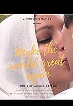 Make the World Great Again
