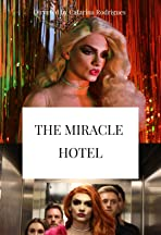 The Miracle Hotel