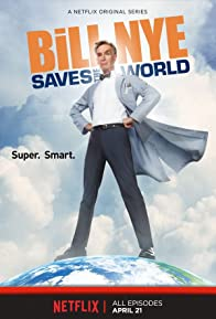 Primary photo for Bill Nye Saves the World