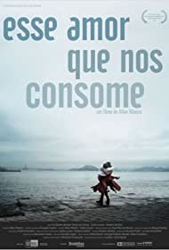 Esse Amor Que Nos Consome (2012)