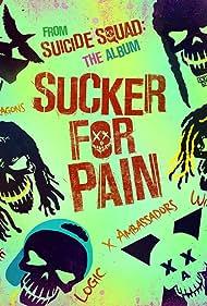 Lil Wayne, Wiz Khalifa, Imagine Dragons, Logic, Ty Dolla Sign and X Ambassadors: Sucker for Pain (2016)