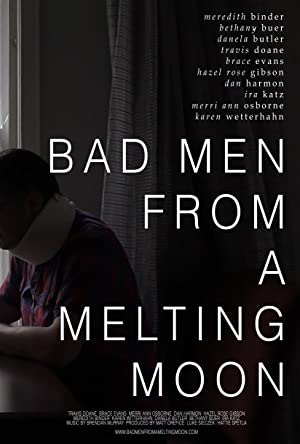 Bad Men from a Melting Moon English Movie