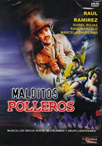 Best download for movies Malditos polleros [480p]