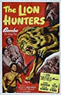 The Lion Hunters (1951) Poster