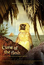 Curse of the Flesh