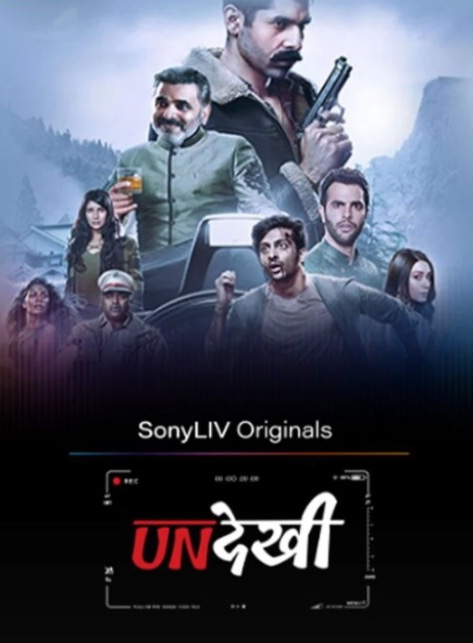 Undekhi (2020) Sony Liv Original Hindi HDRip S1 [EP1-10]