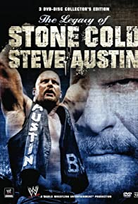 Primary photo for The Legacy of Stone Cold Steve Austin