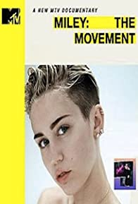 Primary photo for Miley: The Movement