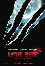 Love Bite(2012) Poster - Movie Forum, Cast, Reviews