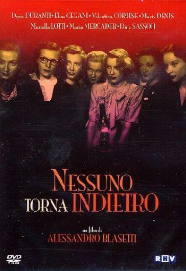Nessuno torna indietro (1945)