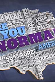 Are You Normal, America? (2012)
