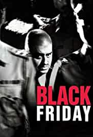 Black Friday (2004) HDRip hindi Full Movie Watch Online Free MovieRulz