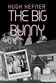 Primary photo for Hugh Hefner: The Big Bunny