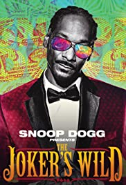 Snoop Dogg presents the Joker's Wild Poster