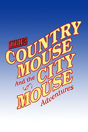 Where to stream The Country Mouse and the City Mouse Adventures