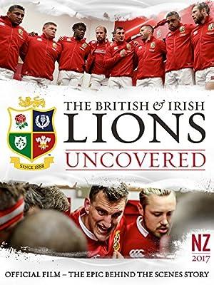 The British & Irish Lions: Uncovered
