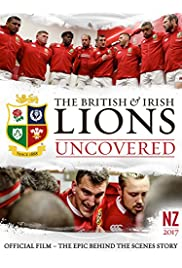 The British & Irish Lions: Uncovered