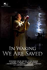 In Waking We Are Saved (2012)