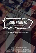 Our stories/Nuestras Historias