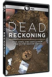 Dead Reckoning: War, Crime, and Justice from WW2 to the War on Terror Poster