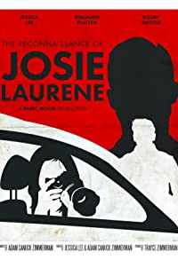 Primary photo for The Reconnaissance of Josie Laurene