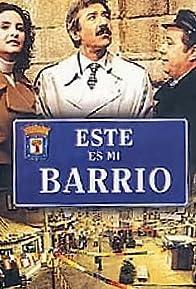 Primary photo for Éste es mi barrio