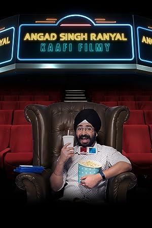 Where to stream Angad Singh Ranyal: Kaafi Filmy