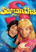 Samantha, oups!