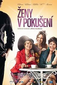 Zeny v pokusení (2010) Poster - Movie Forum, Cast, Reviews