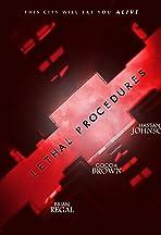Lethal Procedures