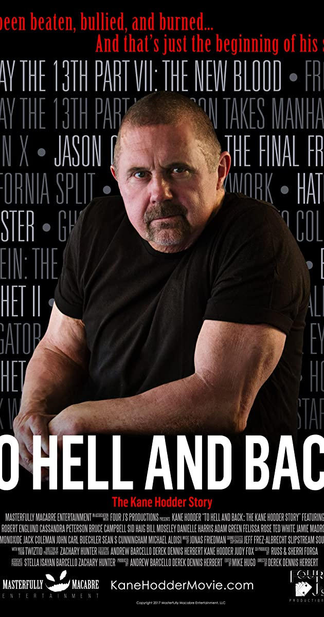 Subtitle of To Hell and Back: The Kane Hodder Story