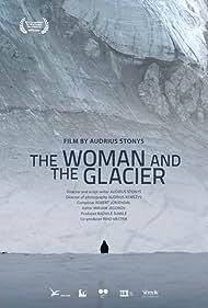 Woman and the Glacier (2016)