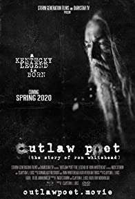 Primary photo for Outlaw Poet: The Legend of Ron Whitehead