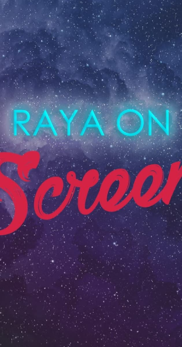 Download Raya on Screen or watch streaming online complete episodes of  Season1 in HD 720p 1080p using torrent