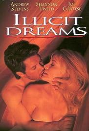 Illicit Dreams Poster