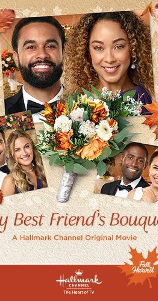 My Best Friends Bouquet 2020 Hallmark 720p HDTV X264 Solar